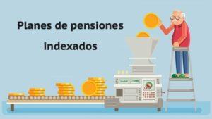 Mejores planes de pensiones índice